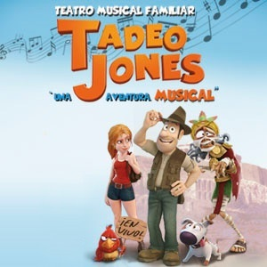 TADEO JONES - UNA AVENTURA MUSICAL