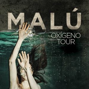 "MALÚ ""OXÍGENO TOUR"""